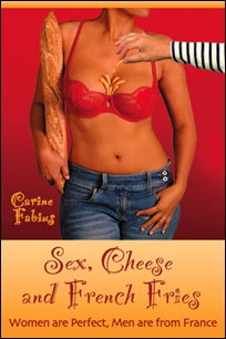 Sex, Cheese and French Fries